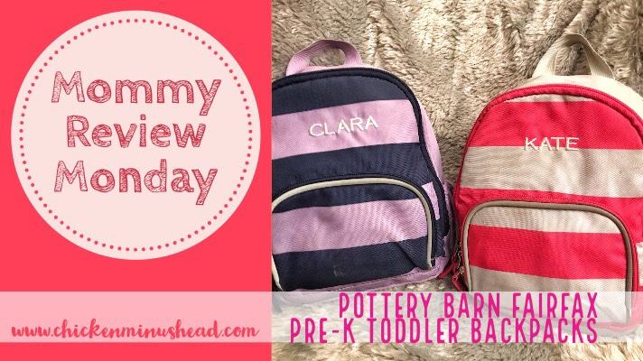 Mommy Review Monday  Pottery Barn Fairfax Pre-K Toddler Backpack ... 11e62b33d13fa